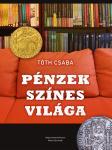 Tóth Csaba: Pénzek színes világa